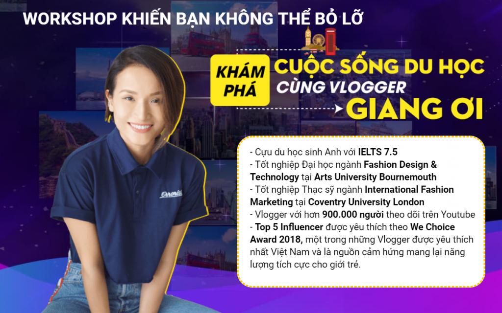 """Workshop """"Khám phá cuộc sống du học cùng Vlogger Giang Ơi"""