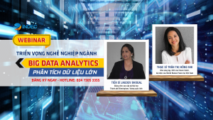 Webinar: Triển vọng nghề nghiệp ngành Phân tích dữ liệu lớn - Big Data Analytics