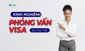 phỏng vấn visa du học mỹ